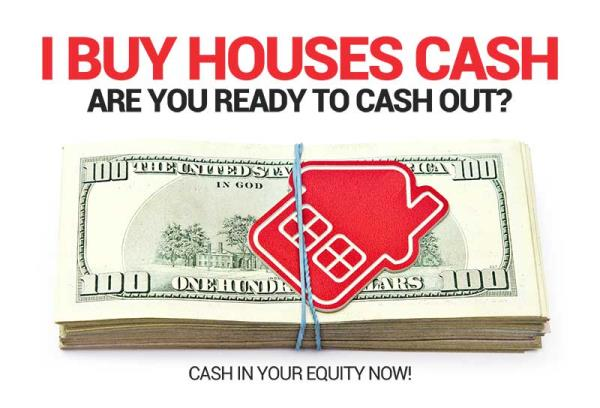 We-Buy-Houses-High-Equity-I-Buy-Houses-Cash-Are-You-Ready-To-Cash-Out.jpg